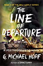 The Line of Departure: A Postapocalyptic Novel (The New World Series)