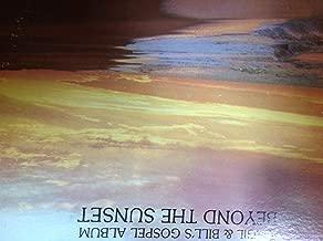 Virgil & Bill's Gospel Album Beyond the Sunset LP