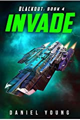 Invade (Blackout Book 4) Kindle Edition