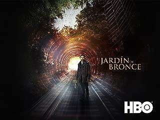 El Jardin De Bronce - Season 1