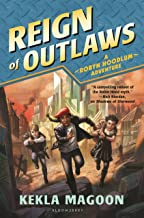 Reign of Outlaws (A Robyn Hoodlum Adventure Book 3)