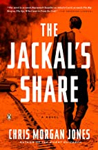 The Jackal's Share: A Novel (A Ben Webster Novel Book 2)
