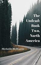 The Undead: Book Two, North America