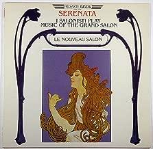Serenata: I Salonisti Play Music of the Grand Salon (Le Nouveau Salon)