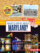 What's Great about Maryland?