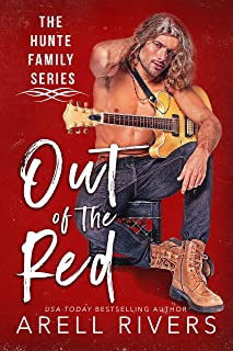 Out of the Red: Enemies-to-lovers rock star romance (The Hunte Family Series Book 1)