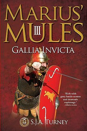 Marius' Mules III: Gallia Invicta (English Edition)