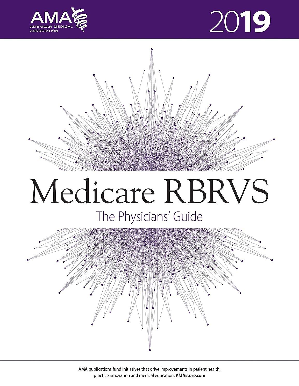 意気揚々薬凝縮するMedicare RBRVS 2019: The Physicians' Guide (English Edition)