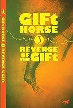 GIFt Horse Episode III: Revenge of the GIFt (English Edition)