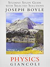 Student Study Guide & Selected Solutions Manual for Physics: Principles with Applications Volume 1