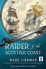 Raider of The Scottish Coast Kindle Edition
