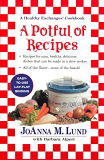 A Potful of Recipes: Recipes for Easy, Health, Devlious Dishes That Can Be Made in a Slow Cooker