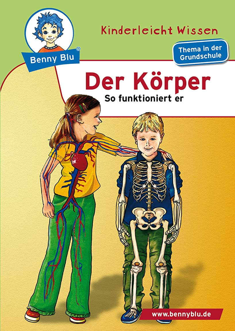 言及する安全性神経衰弱Benny Blu - Der K?rper: So funktioniert er (German Edition)