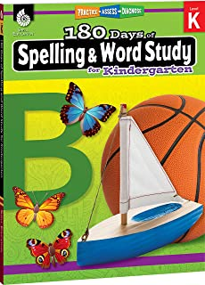 180 Days of Spelling and Word Study: Grade K - Daily Spelling Workbook for Classroom and Home, Cool and Fun Sight Word Practice, Kindergarten ... Created by Teachers (180 Days of Practice)