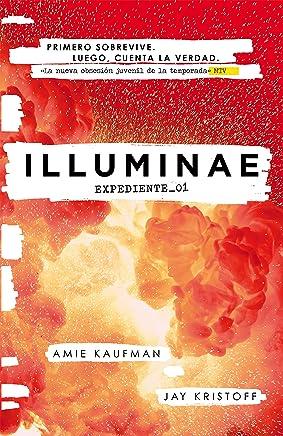 ILLUMINAE. Expediente_01 (Illuminae 1) (Spanish Edition)