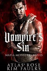 Vampire's Sin: A Dark Vampire Mafia Romance (Mafia Monsters Book 2) Kindle Edition