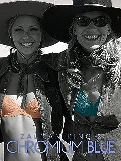 Zalman King's Chromium Blue