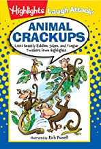 Animal Crackups: 1,001 Beastly Riddles, Jokes, and Tongue Twisters from Highlights (Highlights™  Laugh Attack! Joke Books)
