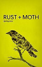 Rust + Moth: Spring 2015