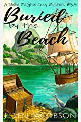 Buried by the Beach: A Mollie McGhie Cozy Mystery Short Story (A Mollie McGhie Cozy Sailing Mystery) Kindle Edition
