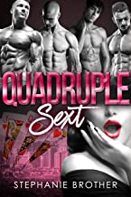 Quadruple Sext: A Reverse Harem Bully Romance (Accidental Stepbrother Book 5)
