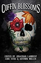 Coffin Blossoms: A Horror/Comedy Anthology (English Edition)