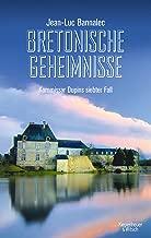 Bretonische Geheimnisse: Kommissar Dupins siebter Fall (Kommissar Dupin ermittelt 7) (German Edition)