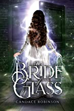 The Bride of Glass (Glass Vault Duology Book 2)