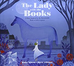 Lady with the Books, The: A Story Inspired by the Remarkable Work of Jella Lepman