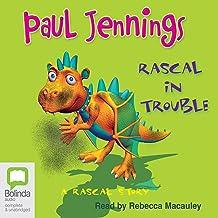 Rascal In Trouble: A Rascal Story