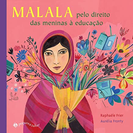 Malala: Pelo direito das meninas à educação