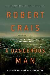 A Dangerous Man (Elvis Cole and Joe Pike Book 18) Kindle Edition