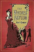 The Whores' Asylum
