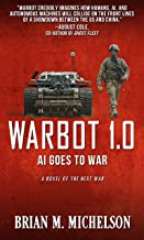 Warbot 1.0: AI Goes to War