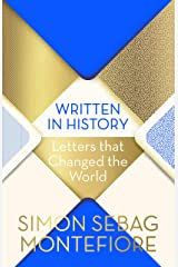 Written in History: Letters that Changed the World Kindle Edition