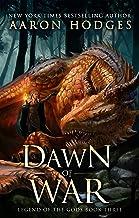 Dawn of War (Legend of the Gods Book 3)
