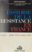 Histoire de la Résistance en France (2): L'armée de l'ombre : juillet 1941-octobre 1942 (French Edition)