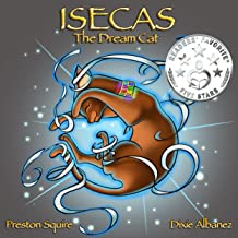 Isecas The Dream Cat (The Dream Cats Book 1)