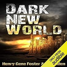 Dark New World, Book 1: An EMP Survival Story