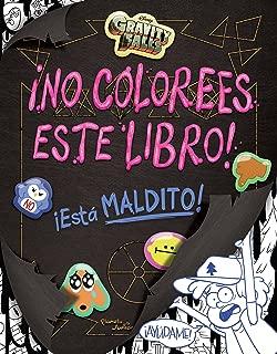 Gravity Falls. Ano Colorees Este Libro! (English and Spanish Edition)
