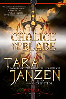 The Chalice and the Blade (The Chalice Trilogy Book 1)