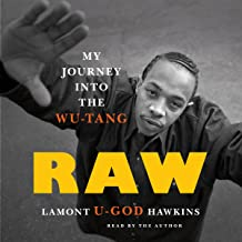 Raw: My Journey into the Wu-Tang