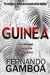 GUINEA: Un apasionante thriller en el corazón de las tinieblas Versión Kindle