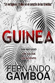 GUINEA: Un apasionante thriller en el corazón de las tinieblas