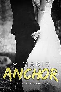 Anchor (The Wake Series Book 3)