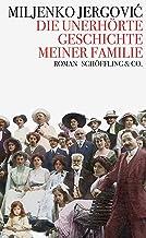 Die unerhörte Geschichte meiner Familie (German Edition)