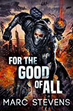 For the Good of All (First of my Kind Series)