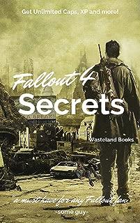 Fallout 4: Vault Dweller's Secrets, Cheats, Infinite XP, Caps and More!!!