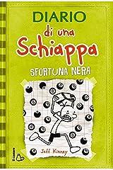 Diario di una Schiappa. Sfortuna nera Formato Kindle