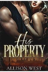 His Property: A Dark Romance (Courtesan Slave Trade Book 1) Kindle Edition